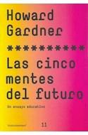 Papel CINCO MENTES DEL FUTURO UN ENSAYO EDUCATIVO (ASTERICO 73211)