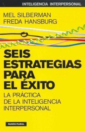 Papel Seis Estrategias Para El Exito. Practica De La Inteligencia