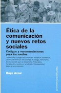 Papel ETICA DE LA COMUNICACION Y NUEVOS RETOS SOCIALES CODIGO (PAPELES DE COMUNICACION 55045)