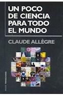Papel UN POCO DE CIENCIA PARA TODO EL MUNDO (PAIDOS TRANSICIONES 70057)