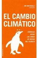 Papel CAMBIO CLIMATICO CRONICAS DESDE LAS ZONAS DE RIESGO DEL PLANETA (PAIDOS CONTROVERSIAS 60412)