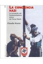Papel CONCIENCIA NAZI, LA (LA FORMACION DEL FUNDAMENTALISMO ETNICO