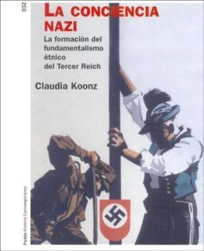 Papel Conciencia Nazi, La. Formacion Del Fundamentalismo Etnico De