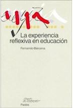 Papel LA EXPERIENCIA REFLEXIVA EN EDUCACION