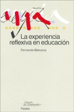 Papel Experiencia Reflexiva En Educacion, La