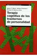 Papel TERAPIA COGNITIVA DE LOS TRASTORNOS DE PERSONALIDAD (PSICOLOGIA PSIQUIATRIA PSICOTERAPIA 15231)