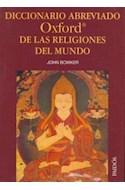 Papel DICCIONARIO ABREVIADO OXFORD DE LAS RELIGIONES DEL MUNDO (LEXICON 43038)