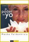 Papel Poder Del Yo, El. Transformacion Personal A Traves De La Esp