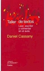 Papel TALLER DE TEXTOS (LEER, ESCRIBIR Y COMENTAR EN EL AULA)