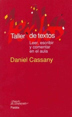 Papel Taller De Textos. Leer, Escribir Y Comentar En El Aula
