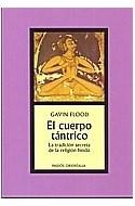 Papel CUERPO TANTRICO LA TRADICION SECRETA DE LA RELIGION HINDU (ORIENTALIA 42099)