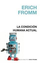 Papel CONDICION HUMANA ACTUAL, LA (TAPA DURA)