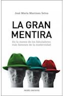 Papel GRAN MENTIRA EN LA MENTE DE LOS FABULADORES MAS FAMOSOS (PAIDOS CONTEXTOS 52156)
