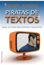 Papel PIRATAS DE TEXTOS (FANS, CULTURA PARTICIPATIVA Y TV)