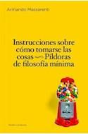 Papel INSTRUCCIONES SOBRE COMO TOMARSE LAS COSAS (PAIDOS CONTEXTOS 52191)