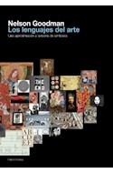 Papel LENGUAJES DEL ARTE UNA APROXIMACION A LA TEORIA DE LOS SIMBOLOS (PAIDOS ESTETICA 9035039)