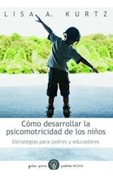 Papel COMO DESARROLLAR LA PSICOMOTRICIDAD DE LOS NIÑOS