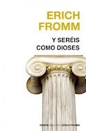 Papel Y SEREIS COMO DIOSES (NUEVA BIBLIOTECA ERICH FROMM 1209)