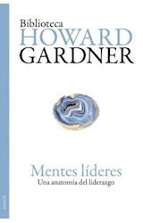 Papel MENTES LIDERES UNA ANATOMIA DEL LIDERAZGO (BIBLIOTECA HOWARD GARDNER 10001210)