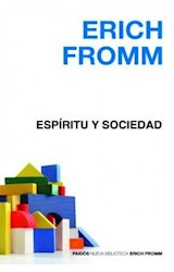 Papel ESPIRITU Y SOCIEDAD (NUEVA BIBLIOTECA ERICH FROMM 100013626)