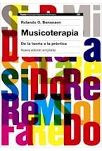 Papel MUSICOTERAPIA (DE LA TEORIA A LA PRACTICA) EDIC. AMPLIADA