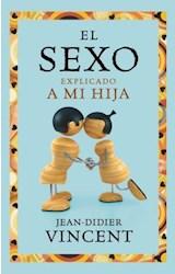 Papel EL SEXO EXPLICADO A MI HIJA