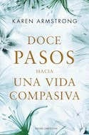 Papel DOCE PASOS HACIA UNA VIDA COMPASIVA (PAIDOS CONTEXTOS 9003496)
