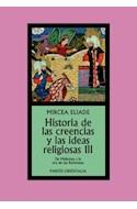 Papel HISTORIA DE LAS CREENCIAS Y LAS IDEAS RELIGIOSAS III (ORIENTALIA 4727)