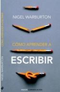 Papel COMO APRENDER A ESCRIBIR (PAIDOS COMUNICACION 10006334)