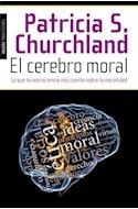 Papel CEREBRO MORAL LO QUE LA NEUROCIENCIA NOS CUENTA SOBRE LA MORALIDAD (PAIDOS TRANSICIONES 8538)