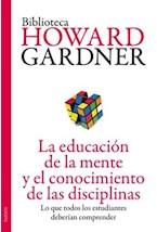 Papel EDUCACION DE LA MENTE Y EL CONOCIMIENTO DE LAS DISCIPLINAS,
