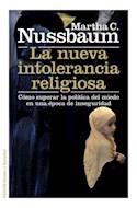 Papel NUEVA INTOLERANCIA RELIGIOSA COMO SUPERAR LA POLITICA DEL MIEDO EN UNA EPOCA DE INSEGURIDA