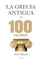 Papel LA GRECIA ANTIGUA EN 100 PALABRAS