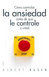 Papel COMO CONTROLAR LA ANSIEDAD ANTES DE QUE LE CONTROLE A USTED
