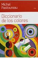 Papel DICCIONARIO DE LOS COLORES (PAIDOS CONTEXTO 18208)