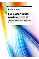 Papel ENTREVISTA MOTIVACIONAL AYUDAR A LAS PERSONAS A CAMBIAR [3/ED] (PSICOLOGIA PSIQUIATRIA PSICOTERAPIA)