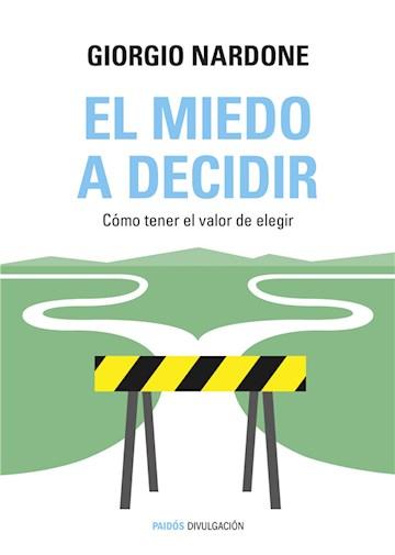 E-book El Miedo A Decidir