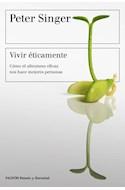 Papel VIVIR ETICAMENTE COMO EL ALTURISMO EFICAZ NOS HACE MEJORES PERSONAS (9028541)