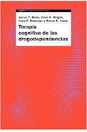Papel TERAPIA COGNITIVA DE LAS DROGODEPENDENCIAS (COLECCION PSICOLOGIA PSIQUIATRIA PSICOTERAPIA)