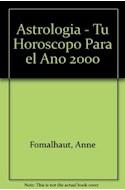 Papel ASTROLOGIA TU HOROSCOPO PARA EL AÑO 2000