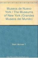 Papel MUSEOS DE NUEVA YORK (GRANDES MUSEOS DEL MUNDO) [C/CD ROM] (CARTONE)