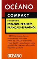 Papel DICCIONARIO OCEANO COMPACT (ESPAÑOL / FRANCES) (FRANCAIS / ESPAGNOL) (CARTONE)