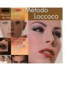 Papel METODO LOCCOCO MANUAL PRACTICO DE MAQUILLAJE [INCLUYE DVD] (CARTONE)