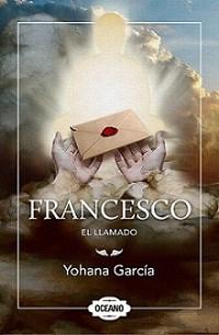 Papel Francesco. El Llamado