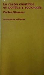 Libro La Razon Cientifica En Politica Y Sociologia