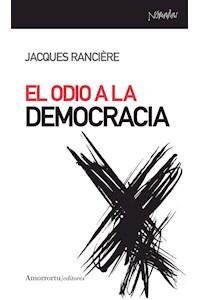 papel El odio a la democracia
