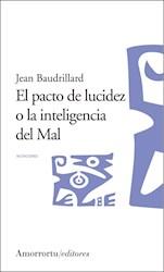 Libro El Pacto De Lucidez O La Inteligencia Del Mal