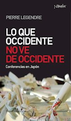 Libro Lo Que Occidente No Ve De Occidente
