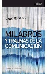 Papel MILAGROS Y TRAUMAS DE LA COMUNICACION