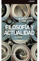 Papel FILOSOFIA Y ACTUALIDAD. EL DEBATE